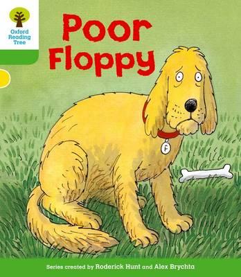 Oxford Reading Tree: Level 2: First Sentences: Poor Floppy (Paperback)