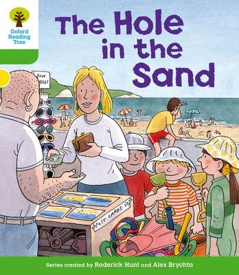 Oxford Reading Tree: Level 2: First Sentences: The Hole in the Sand - Oxford Reading Tree (Paperback)