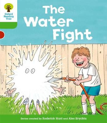 Oxford Reading Tree: Level 2: More Stories A: The Water Fight - Oxford Reading Tree (Paperback)