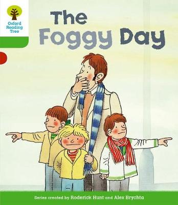 Oxford Reading Tree: Level 2: More Stories B: The Foggy Day - Oxford Reading Tree (Paperback)
