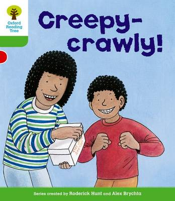 Oxford Reading Tree: Level 2: Patterned Stories: Creepy-crawly! - Oxford Reading Tree (Paperback)
