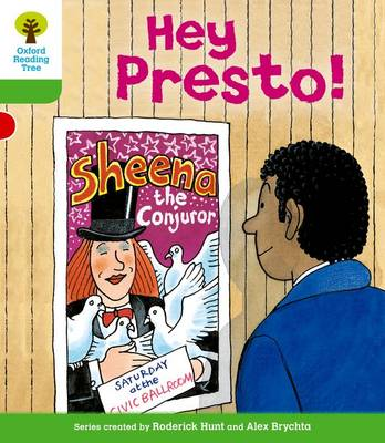 Oxford Reading Tree: Level 2: Patterned Stories: Hey Presto! - Oxford Reading Tree (Paperback)