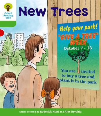 Oxford Reading Tree: Level 2: More Patterned Stories A: New Trees - Oxford Reading Tree (Paperback)