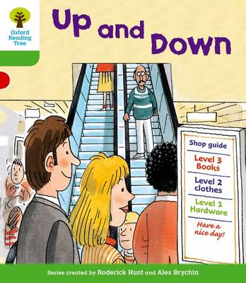 Oxford Reading Tree: Level 2: More Patterned Stories A: Up and Down - Oxford Reading Tree (Paperback)