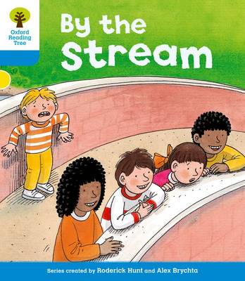 Oxford Reading Tree: Level 3: Stories: By the Stream - Oxford Reading Tree (Paperback)