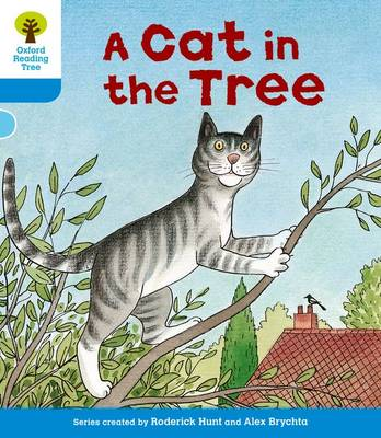 Oxford Reading Tree: Level 3: Stories: A Cat in the Tree - Oxford Reading Tree (Paperback)