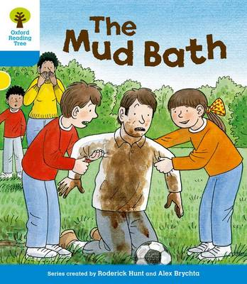 Oxford Reading Tree: Level 3: First Sentences: The Mud Bath - Oxford Reading Tree (Paperback)