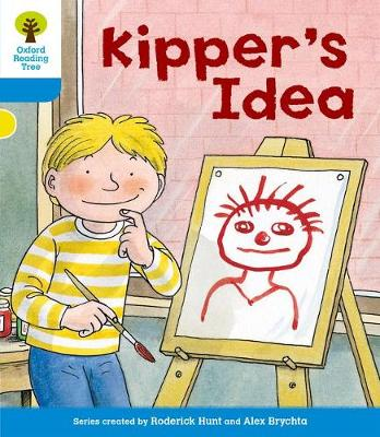 Oxford Reading Tree: Level 3: More Stories A: Kipper's Idea - Oxford Reading Tree (Paperback)