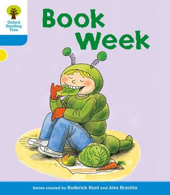 Oxford Reading Tree: Level 3: More Stories B: Book Week - Oxford Reading Tree (Paperback)