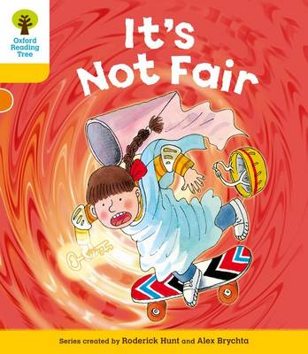 Oxford Reading Tree: Level 5: More Stories A: It's Not Fair - Oxford Reading Tree (Paperback)