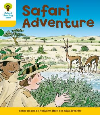 Oxford Reading Tree: Level 5: More Stories C: Safari Adventure - Oxford Reading Tree (Paperback)