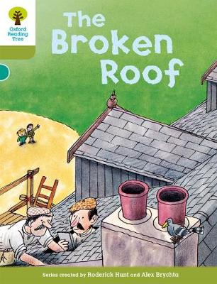 Oxford Reading Tree: Level 7: Stories: The Broken Roof - Oxford Reading Tree (Paperback)