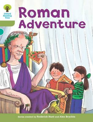 Oxford Reading Tree: Level 7: More Stories A: Roman Adventure - Oxford Reading Tree (Paperback)