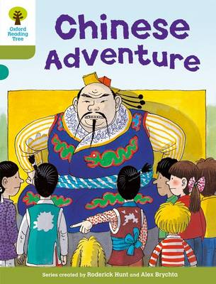 Oxford Reading Tree: Level 7: More Stories A: Chinese Adventure - Oxford Reading Tree (Paperback)