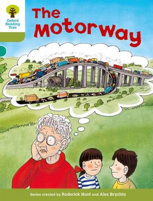 Oxford Reading Tree: Level 7: More Stories A: The Motorway - Oxford Reading Tree (Paperback)