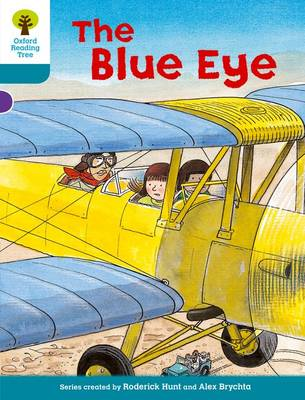 Oxford Reading Tree: Level 9: More Stories A: The Blue Eye - Oxford Reading Tree (Paperback)