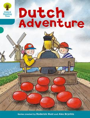 Oxford Reading Tree: Level 9: More Stories A: Dutch Adventure - Oxford Reading Tree (Paperback)