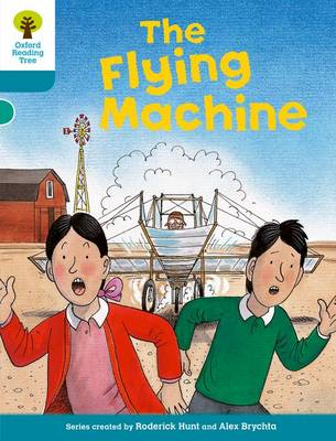 Oxford Reading Tree: Level 9: More Stories A: The Flying Machine - Oxford Reading Tree (Paperback)