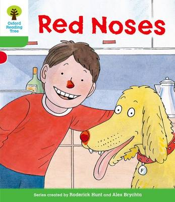 Oxford Reading Tree: Level 2: Decode and Develop: Red Noses - Oxford Reading Tree (Paperback)