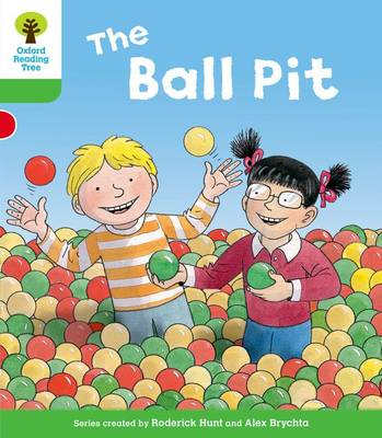 Oxford Reading Tree: Level 2: Decode and Develop: The Ball Pit - Oxford Reading Tree (Paperback)