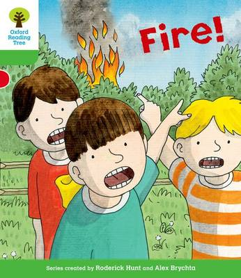 Oxford Reading Tree: Level 2: Decode and Develop: Fire! - Oxford Reading Tree (Paperback)