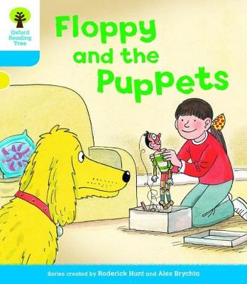 Oxford Reading Tree: Level 3: Decode and Develop: Floppy and the Puppets - Oxford Reading Tree (Paperback)