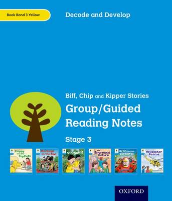 Oxford Reading Tree: Stage 3: Decode and Develop: Group/Guided Reading Notes (Paperback)