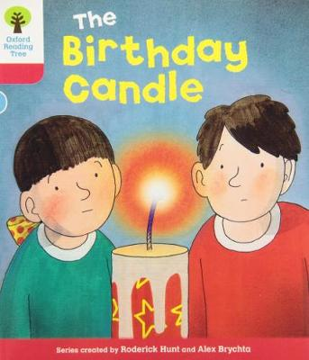 Oxford Reading Tree: Level 4: Decode and Develop: The Birthday Candle - Oxford Reading Tree (Paperback)