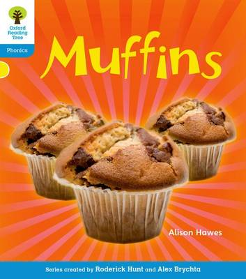 Oxford Reading Tree: Level 3: Floppy's Phonics Non-Fiction: Muffins - Oxford Reading Tree (Paperback)