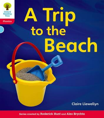 Oxford Reading Tree: Level 4: Floppy's Phonics Non-Fiction: A Trip to the Beach - Oxford Reading Tree (Paperback)