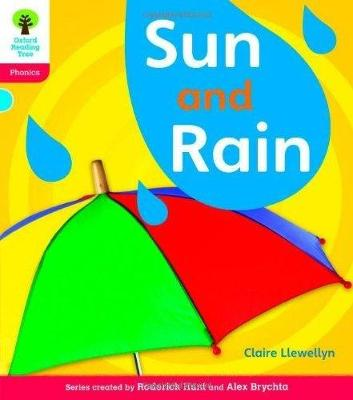 Oxford Reading Tree: Level 4: Floppy's Phonics Non-Fiction: Sun and Rain - Oxford Reading Tree (Paperback)