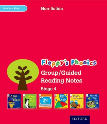Oxford Reading Tree: Level 4: Floppy's Phonics Non-Fiction: Group/Guided Reading Notes (Paperback)