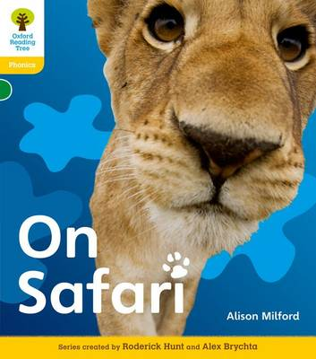 Oxford Reading Tree: Level 5: Floppy's Phonics Non-Fiction: On Safari - Oxford Reading Tree (Paperback)