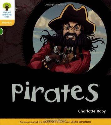 Oxford Reading Tree: Level 5: Floppy's Phonics Non-Fiction: Pirates - Oxford Reading Tree (Paperback)
