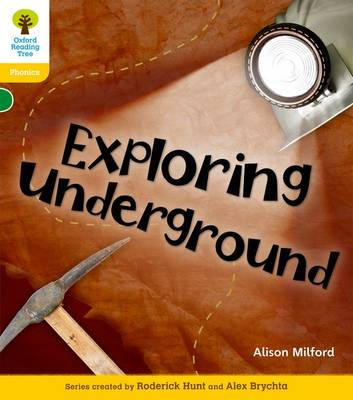 Oxford Reading Tree: Level 5: Floppy's Phonics Non-Fiction: Exploring Underground - Oxford Reading Tree (Paperback)