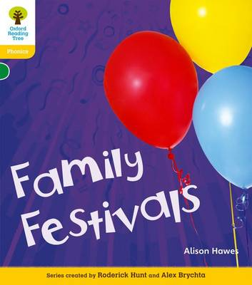 Oxford Reading Tree: Level 5A: Floppy's Phonics Non-Fiction: Family Festivals - Oxford Reading Tree (Paperback)