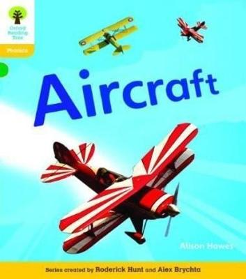 Oxford Reading Tree: Level 5A: Floppy's Phonics Non-Fiction: Aircraft - Oxford Reading Tree (Paperback)
