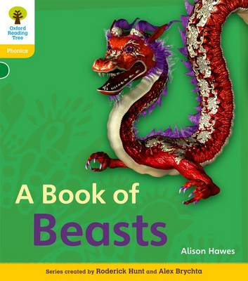 Oxford Reading Tree: Level 5A: Floppy's Phonics Non-Fiction: A Book of Beasts - Oxford Reading Tree (Paperback)