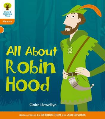 Oxford Reading Tree: Level 6: Floppy's Phonics Non-Fiction: All About Robin Hood - Oxford Reading Tree (Paperback)