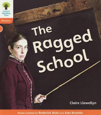 Oxford Reading Tree: Level 6: Floppy's Phonics Non-Fiction: The Ragged School - Oxford Reading Tree (Paperback)