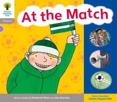Oxford Reading Tree: Level 1: Floppy's Phonics: Sounds and Letters: At the Match - Oxford Reading Tree (Paperback)