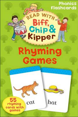 Oxford Reading Tree Read With Biff, Chip, and Kipper: Rhyming Games Phonics Flashcards - Oxford Reading Tree Read With Biff, Chip, and Kipper