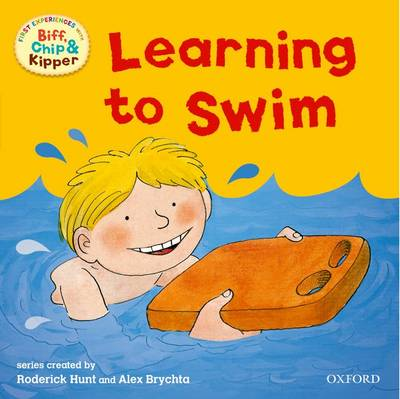 Oxford Reading Tree: Read With Biff, Chip & Kipper First Experiences Learning to Swim - Oxford Reading Tree (Paperback)