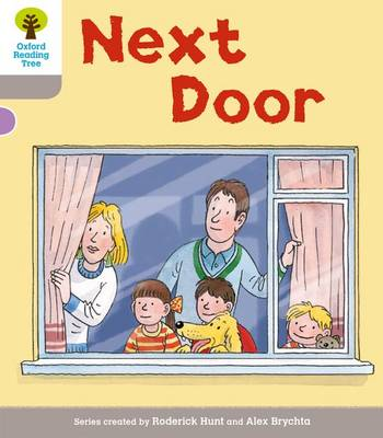 Oxford Reading Tree: Level 1 More a Decode and Develop Next Door - Oxford Reading Tree (Paperback)