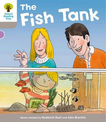 Oxford Reading Tree: Level 1 More a Decode and Develop the Fish Tank - Oxford Reading Tree (Paperback)