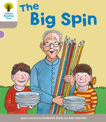 Oxford Reading Tree: Level 1 More a Decode and Develop the Big Spin - Oxford Reading Tree (Paperback)