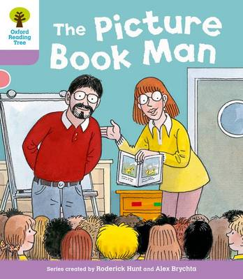 Oxford Reading Tree: Level 1+ More Stories a: Decode and Develop The Picture Book Man - Oxford Reading Tree (Paperback)