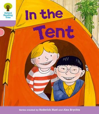 Oxford Reading Tree: Level 1+ More a Decode and Develop In The Tent - Oxford Reading Tree (Paperback)