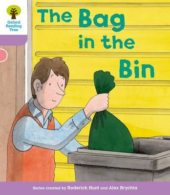 Oxford Reading Tree: Level 1+ More a Decode and Develop The Bag in the Bin - Oxford Reading Tree (Paperback)
