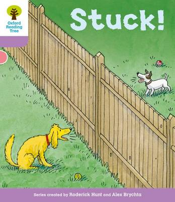 Oxford Reading Tree: Level 1+ More a Decode and Develop Stuck! - Oxford Reading Tree (Paperback)